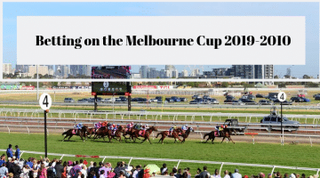 Betting on the Melbourne Cup 2019-2020 : Beginner-Friendly Guide